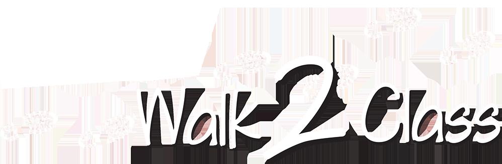 Walk 2 Class